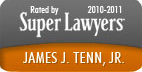 Super Lawyers - James J. Tenn, Jr.